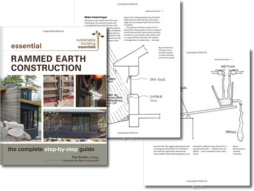 Essential Rammed Earth Construction: The Complete Step-by-Step Guide by Tim J. Krahn P. Eng