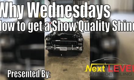Why Wednesdays – Show Quality Shine