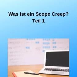 Was ist ein Scope Creep Teil 1