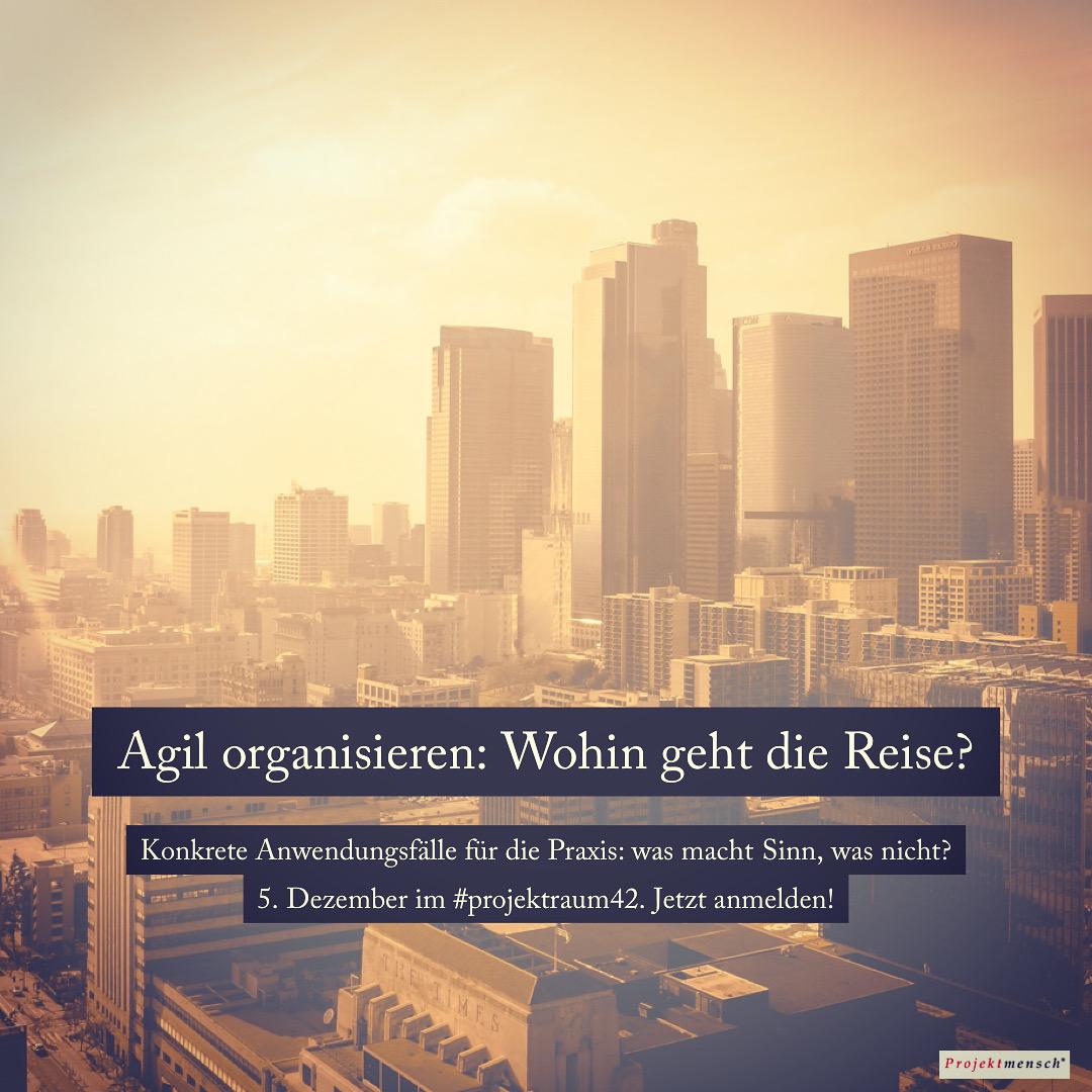 Agil organisieren: Wohin geht die Reise? Ein Training mit Holger Zimmermann.