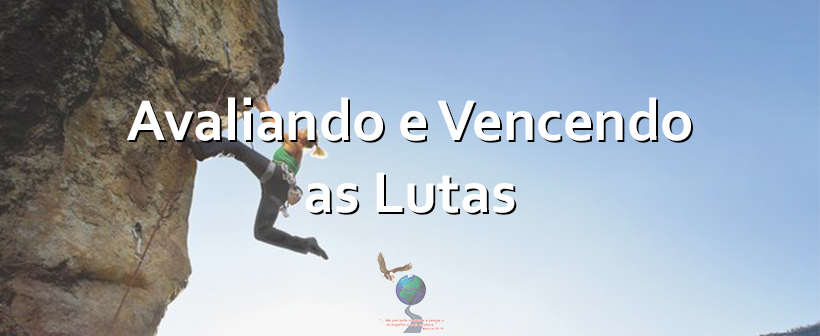Avaliando e Vencendo as Lutas