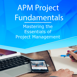 APM Project Management Fundamentals