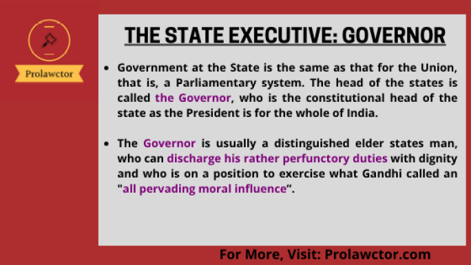 The State Executive- Governor: Constitutional Law Notes- Prolawctor
