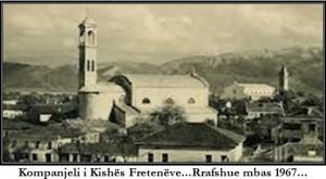 Kompanjeli i kishes Freteneve, prishur pas 1967