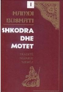 Hamdi Bushati - Shkodra dhe Motet