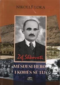 Nikolle Loka -Zef Shkorreti mësuesi hero i kohës së tij