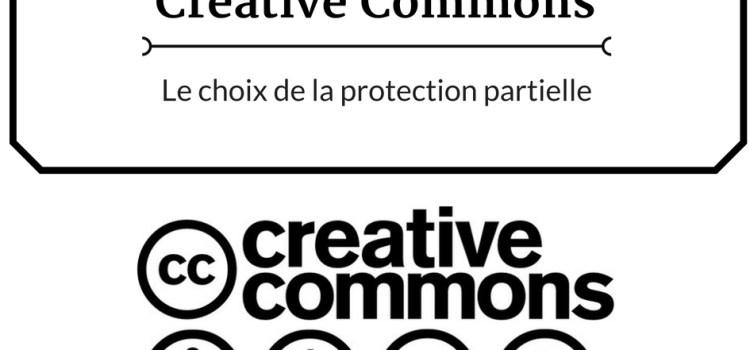 Les licences Creative Commons : le choix de la protection partielle