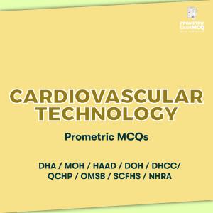 Cardiovascular Technology Prometric MCQs