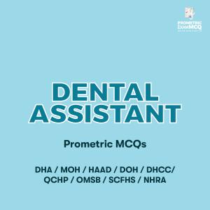 Dental Assistant Prometric MCQs