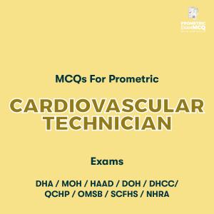 MCQs For Prometric Cardiovascular Technician Exams