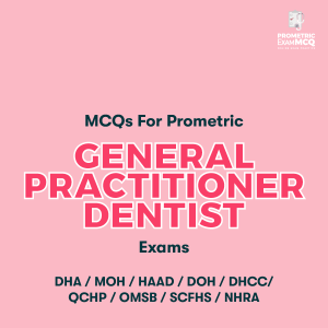 MCQs For Prometric General Practitioner Dentist Exams
