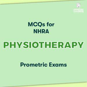 MCQs for NHRA Physiotherapy Prometric Exams