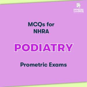 MCQs for NHRA Podiatry Prometric Exams
