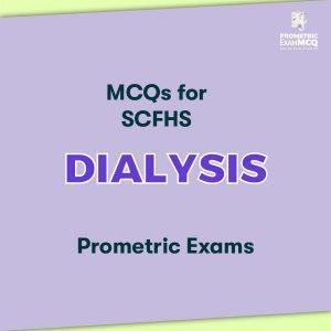 MCQs for SCFHS Dialysis Prometric Exams