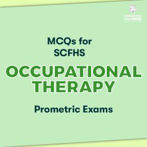 MCQs for SCFHS Occupational Therapy Prometric Exams