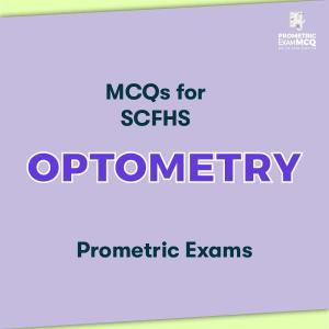 MCQs for SCFHS Optometry Prometric Exams