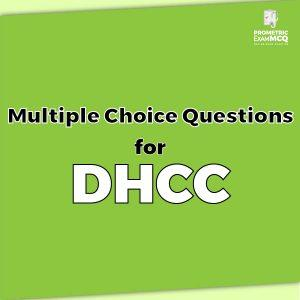 Multiple Choice Questions for DHCC