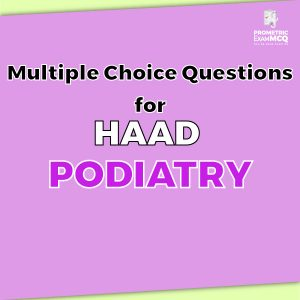 Multiple Choice Questions for HAAD Podiatry