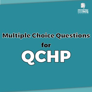 Multiple Choice Questions for QCHP