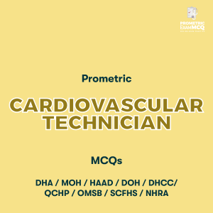 Prometric Cardiovascular Technician MCQs