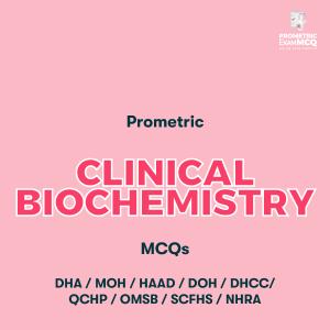Prometric Clinical Biochemistry MCQs