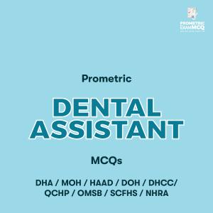 Prometric Dental Assistant MCQs