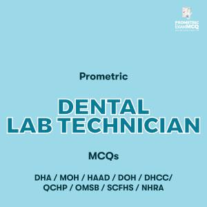 Prometric Dental Lab Technician MCQs