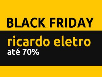 Black Friday Ricardo Eletro oferece descontos nas lojas e no site
