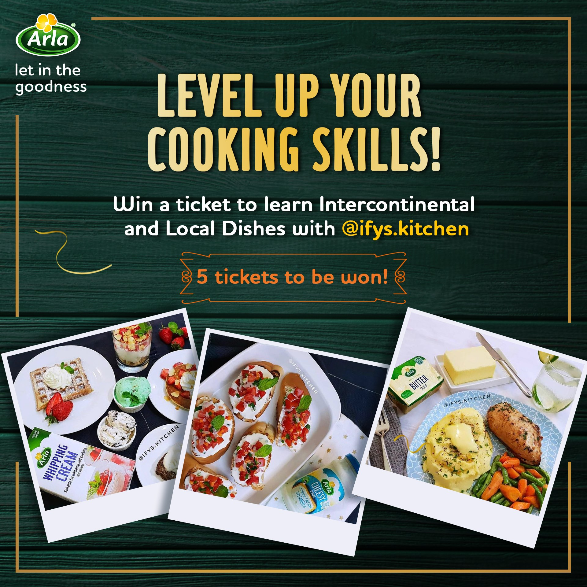 Win a ticket to learn International and Local Dishes with @ifys.kitchen powered by Arla Nigeria.