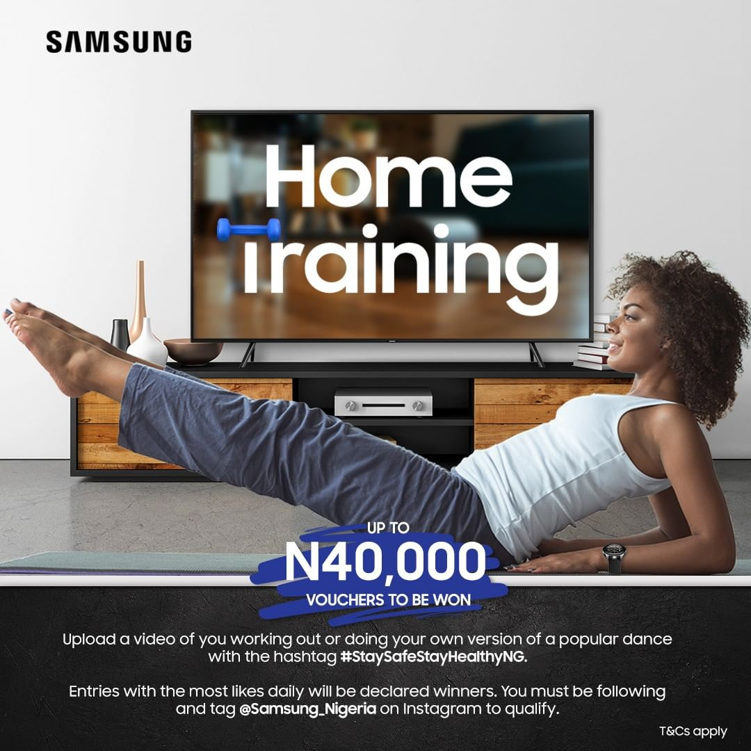 """Up to N40,000 Vouchers For Grabs in Samsung Mobile Nigeria """"Home Training Challenge"""""""