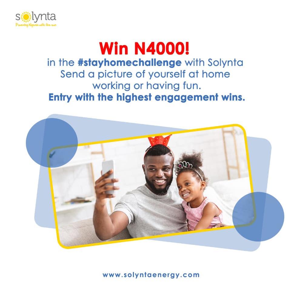 Solynta Energy N4,000 #StayAtHomeChallenge.