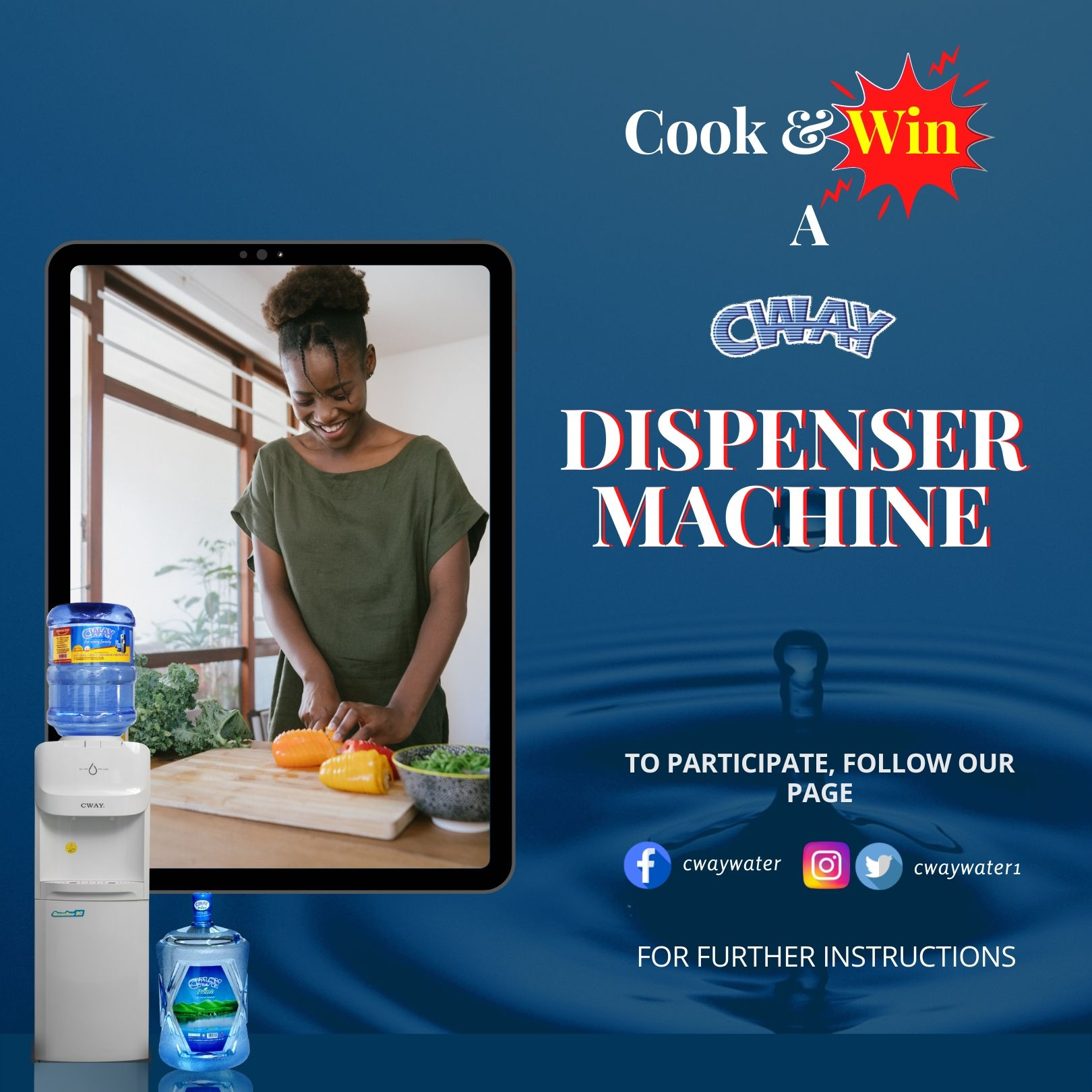 Win a Brand New CWAY Dispenser Machine in #CookAndWin Contest.