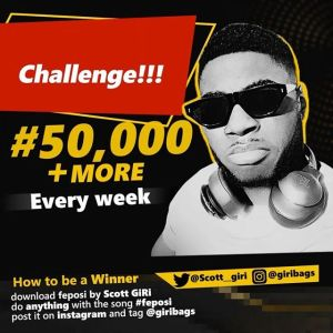 "N50K For Grabs Weekly in ""FEPOSI CHALLENGE' By @giribags"