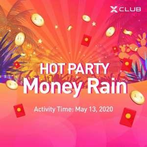 Infinix XClub Hot Party MONEY RAIN !!!