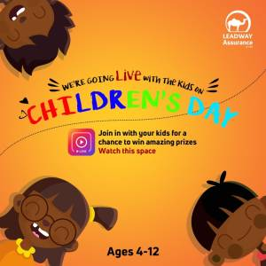 Leadway Assurance Childrens' Day Giveaway Live On Instagram @5pm on 27th May.