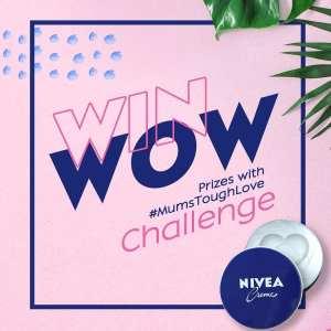 Nivea #MumsToughLove Challenge.