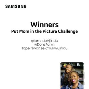 Winners of Samsung Mobile Nigeria, Put Mom in a Picture Challenge.
