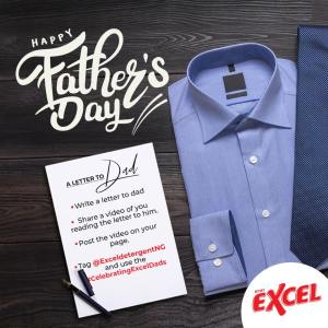 Write a Letter to Dad and Win N3000 Cash in Excel Detergent Fathers Day Giveaway.