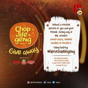 Join The HipTv Chop Life Geng Giveaway and Win Prizes.
