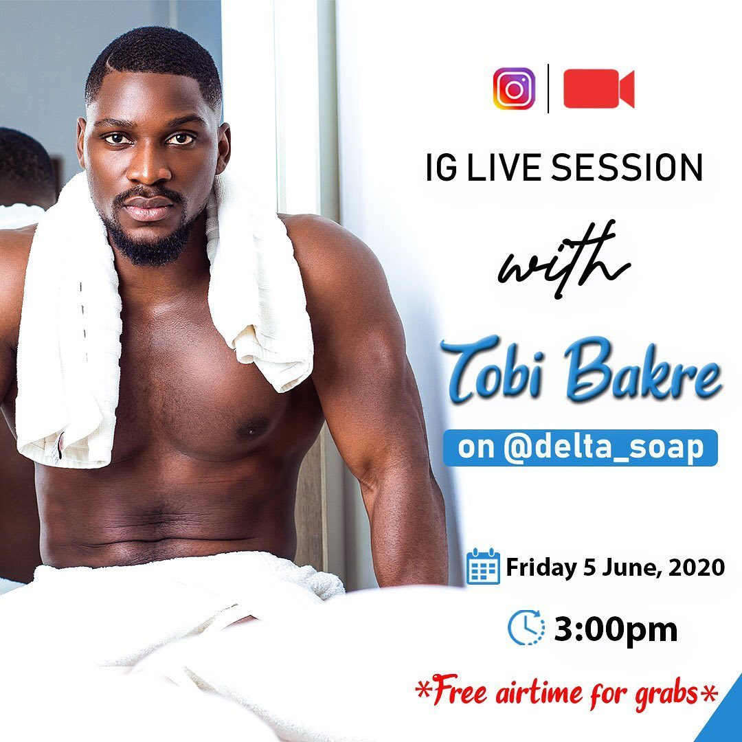 Win Free Airtime in @deltasoap Instagram Live Session with @tobibakre