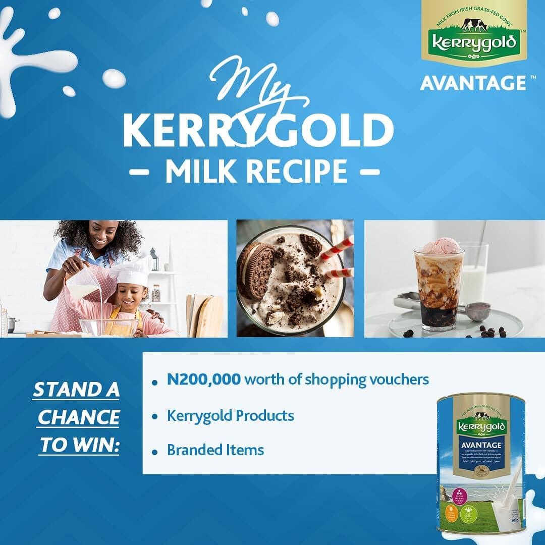 Win Gift Vouchers Worth N200k in #MyKerryGoldMilkRecipe Challenge