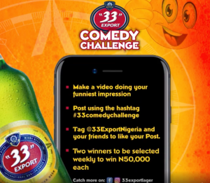 N50,000 For Grabs Weekly in The #33comedyChallenge By 33 Export Nigeria