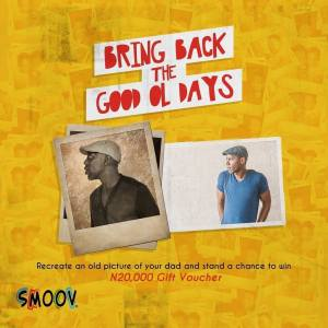 Win N20,000 in Smoov Chapman Fathers Day Giveaway.