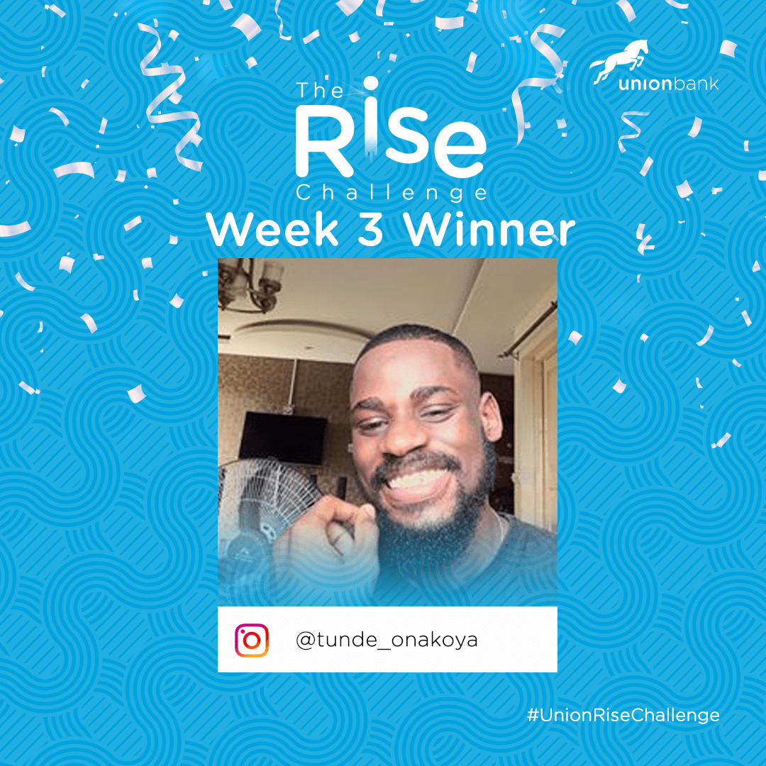 Here are the Week 3 Winners of The Rise Challenge By Union Bank.
