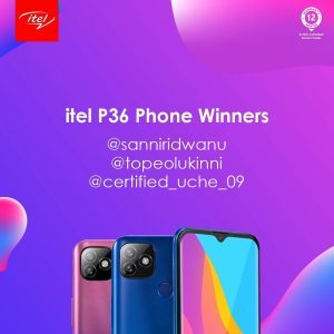 Here are the Winners of Itel P36 Smartphone, in its Launch Giveaway, Featuring Olamide.