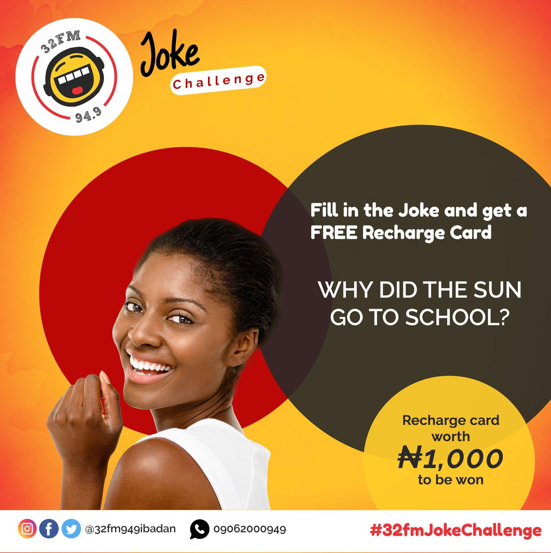 N1000 Airtime For Grabs in 32 Fm Ibadan Joke Challenge.
