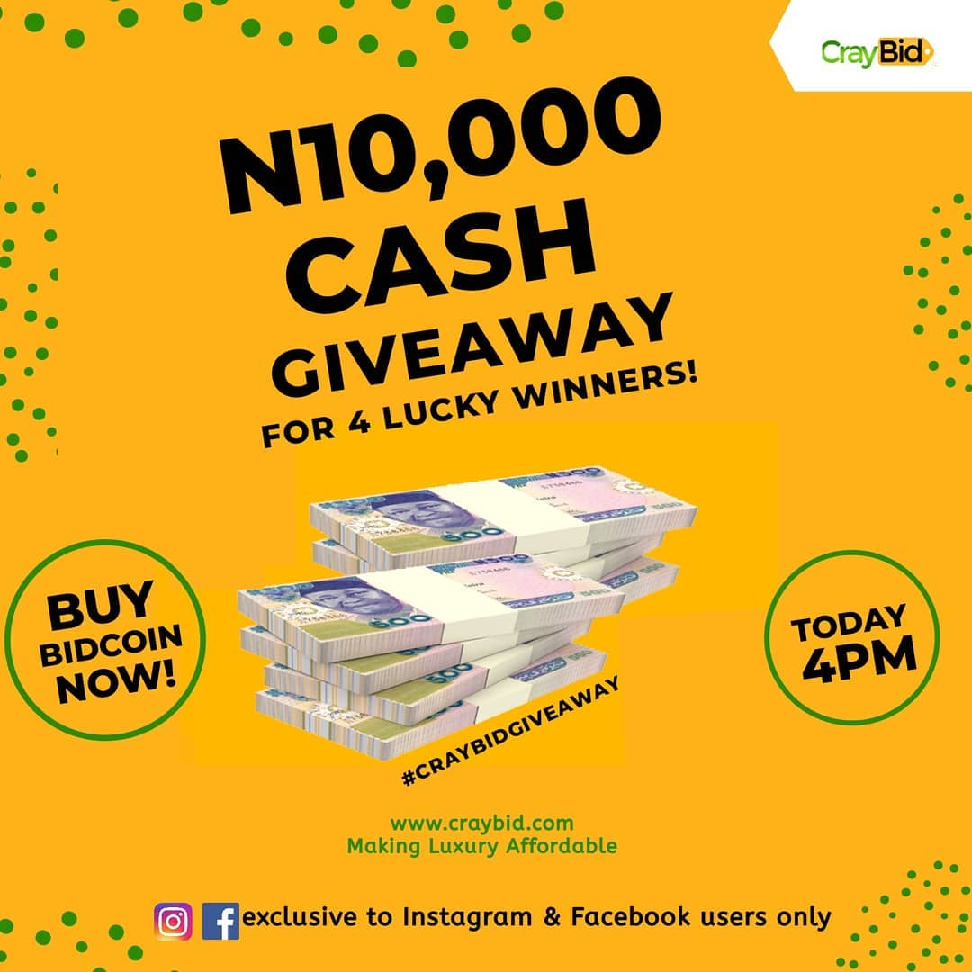 Its Giveaway Time #CraybidGiveaway: N10,000 for 4 lucky people Today!