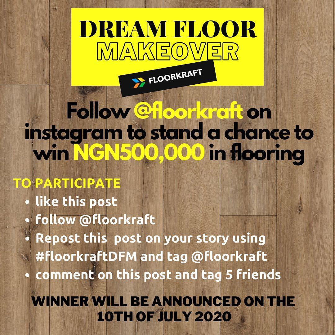 N500k Makeover For Grabs in FloorKraft Limited Dream Floor Makeover Contest.