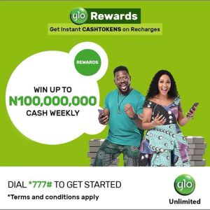 Win Up to ₦100 Million Every Week in GloRewards CASHTOKEN Loyalty Program.