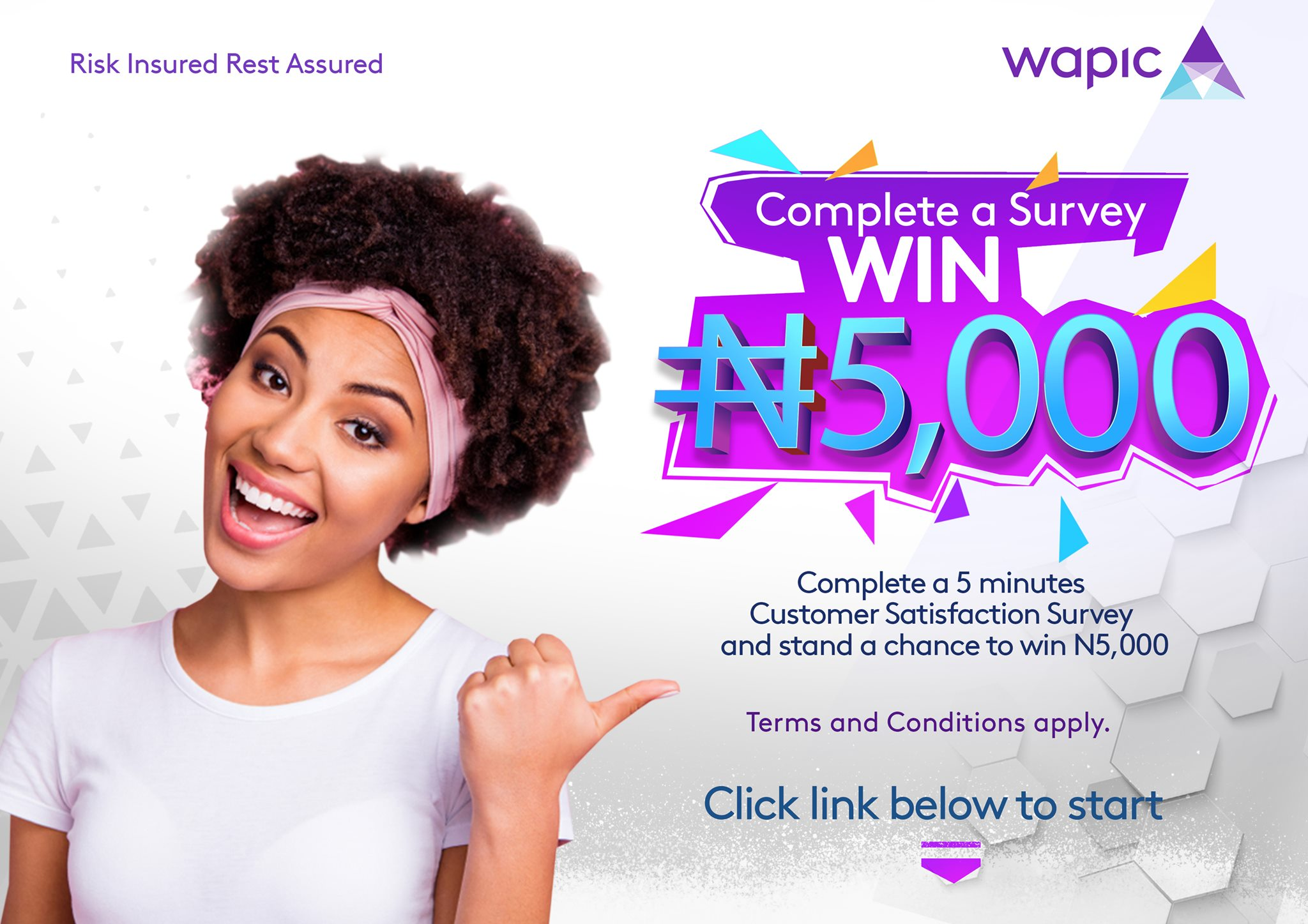 Participate in Wapic Insurance Survey and Win N5,000 Giveaway.